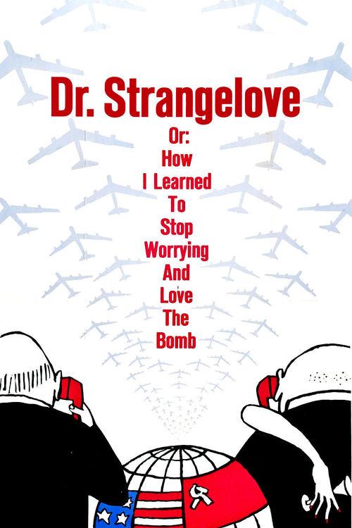 1964 Dr. Strangelove or: How I Learned to Stop Worrying and Love the Bomb movie poster
