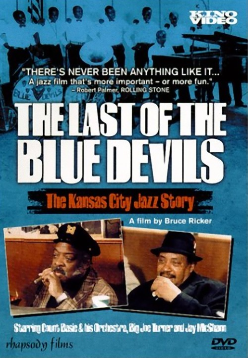 The Last of the Blue Devils: The Kansas City Jazz Story Poster