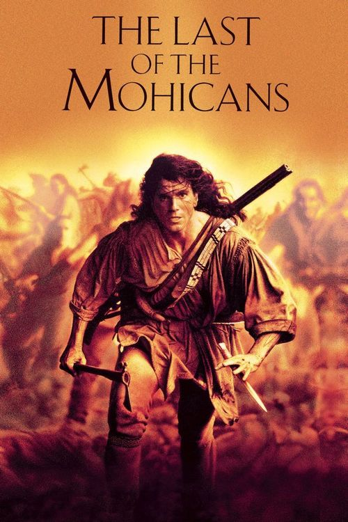 1992 The Last of the Mohicans movie poster